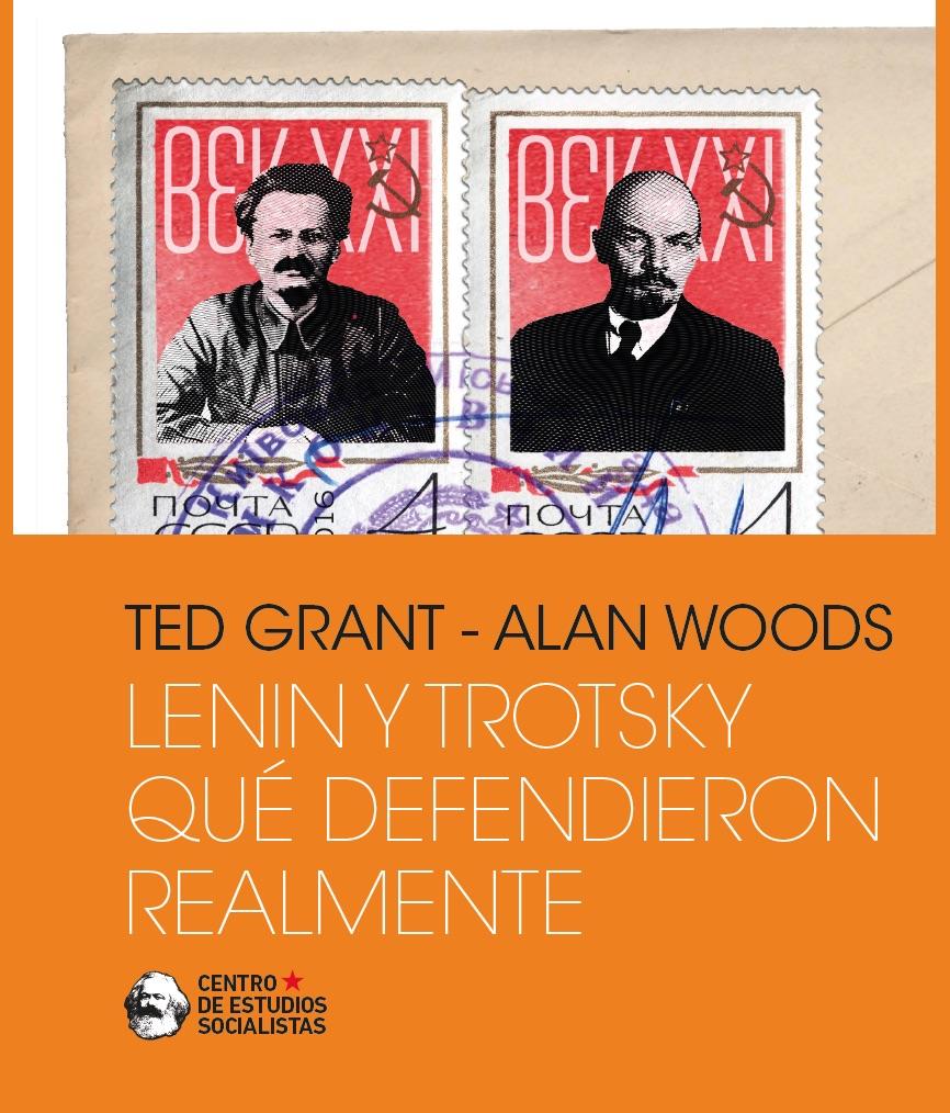 Lenin y Trotsky que defendieron realmente- GRANT - WOODS Image