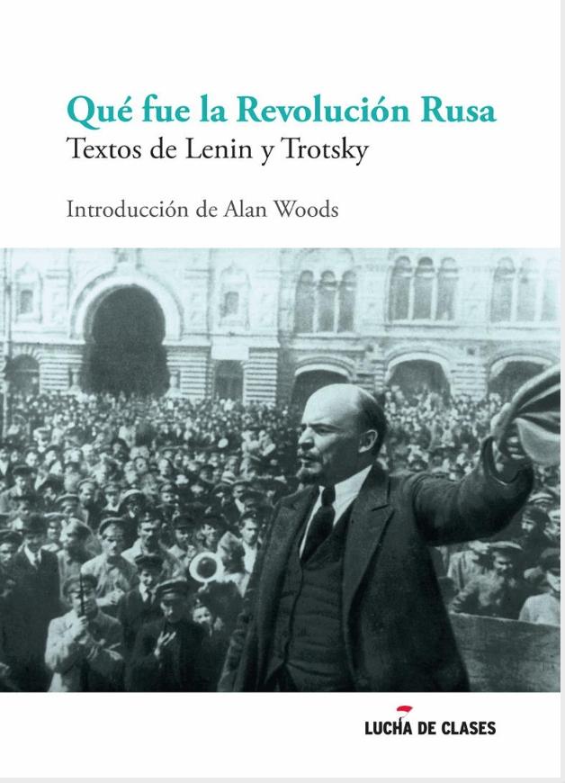 Qué fue la Revolución Rusa - LENIN - TROTSKY Image