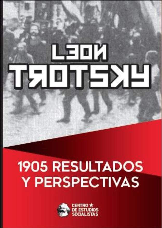 1905 Resultados y perspectivas - LEÓN TROTSKY Image