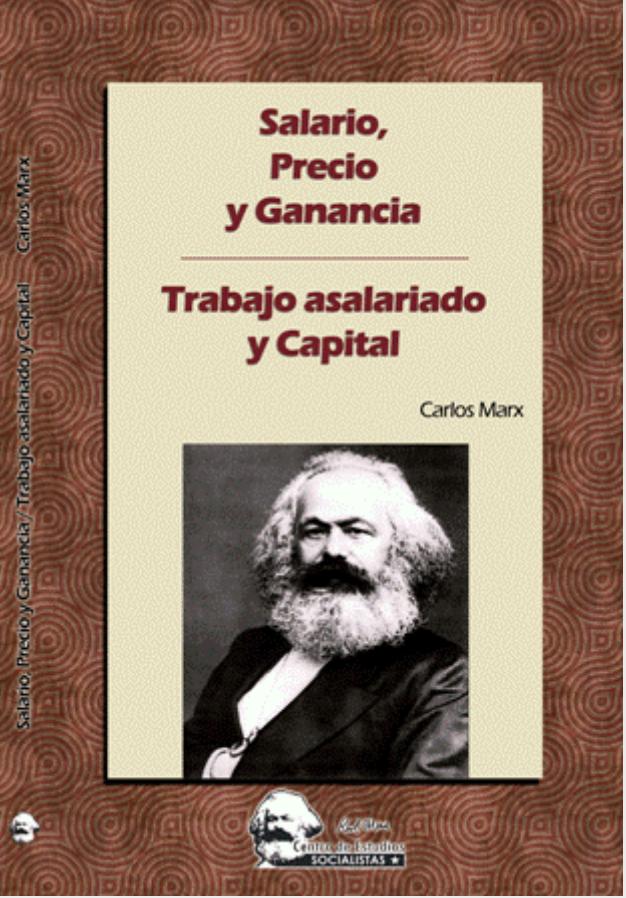 Salario, precio y ganancia - Trabajo asalariado y capital - KARL MARX Image