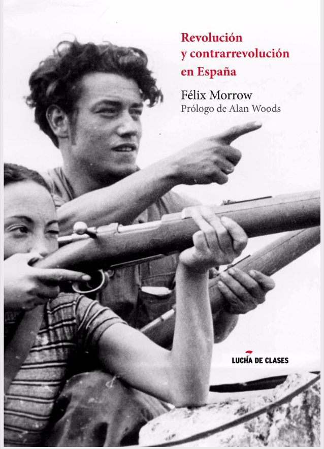 Revolución y contrarrevolución en España - FELIX MORROW Image