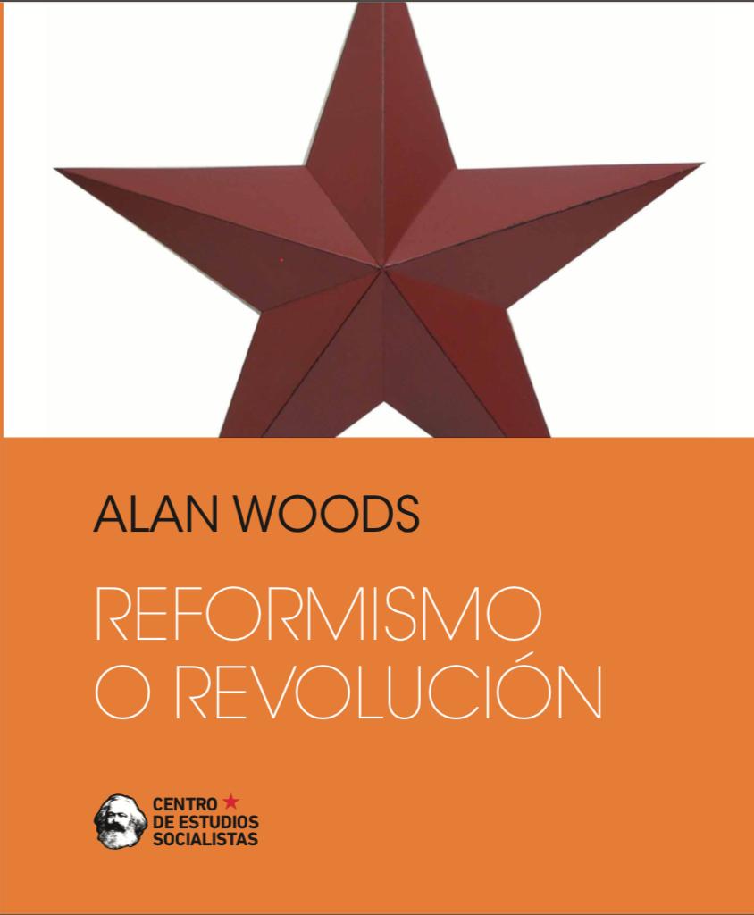 Reformismo o Revolución - ALAN WOODS Image