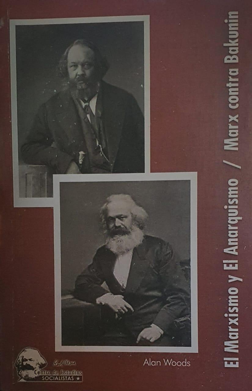 El marxismo y el anarquismo / Marx contra Bakunin - Alan Woods Image